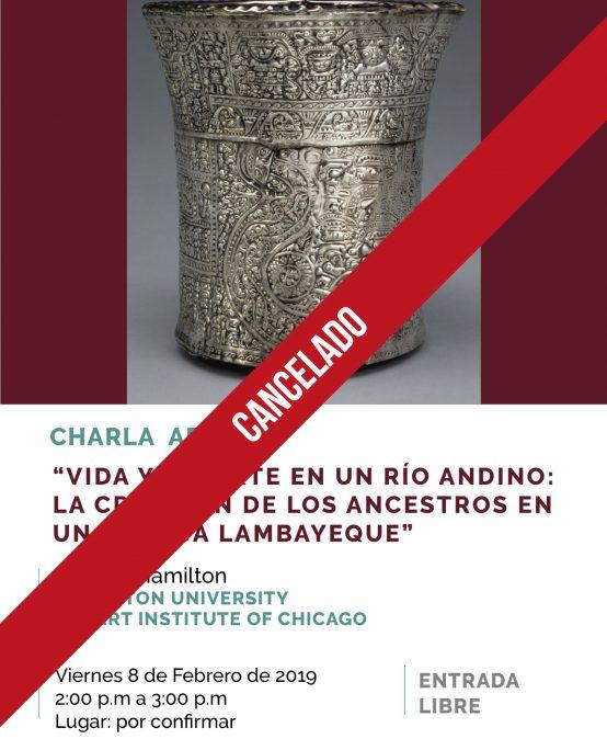 Cancelado: Charla – Vida y muerte en un rio andino: la creacion de los ancestros en una vasija Lambayeque