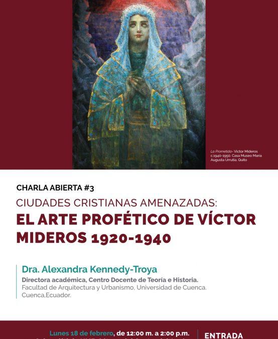 Ciudades cristianas amenazadas: el arte profético de Víctor Mideros 1920 – 1940