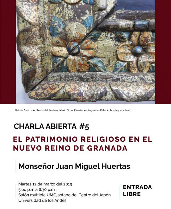 Charla abierta # 5  El patrimonio religioso en el Nuevo Reino de Granada