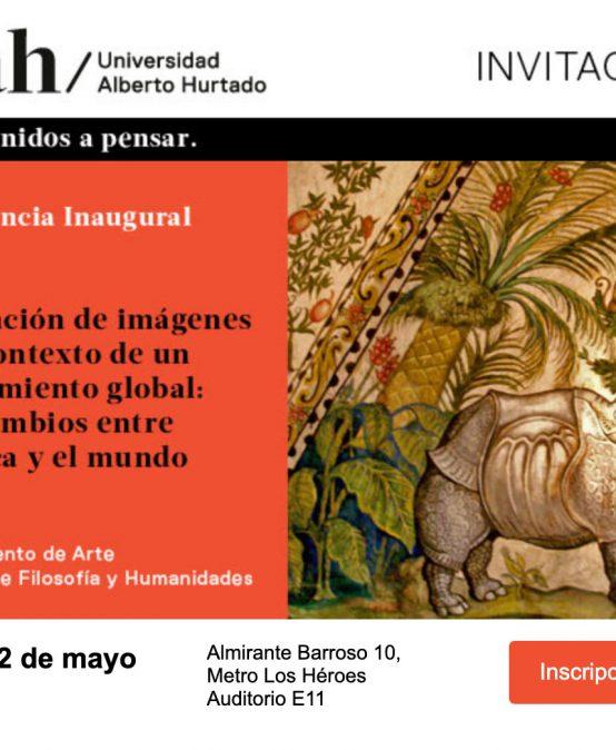 Conferencia inaugural – Circulación de imágenes en el contexto de un Renacimiento global: intercambios entre América y el mundo