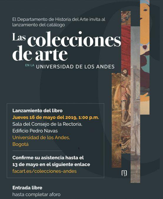 Lanzamiento: Las colecciones de arte en la Universidad de los Andes