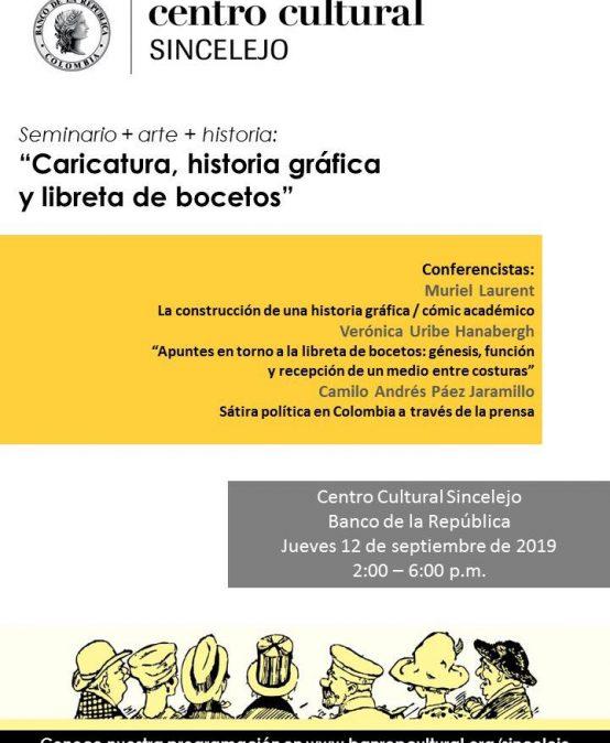 """Seminario + arte + historia: """"Caricatura, historia gráfica y libreta de bocetos"""""""