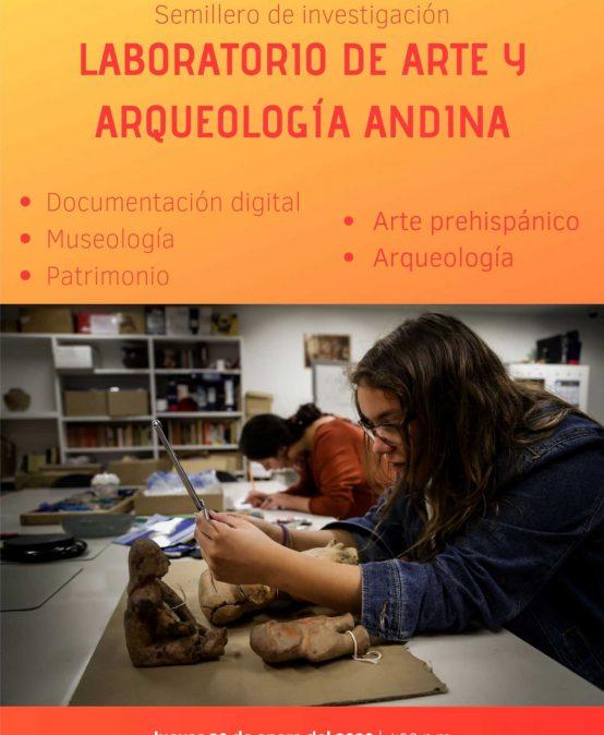 Charla informativa: Semillero de investigación: Laboratorio de arte y arqueología andina