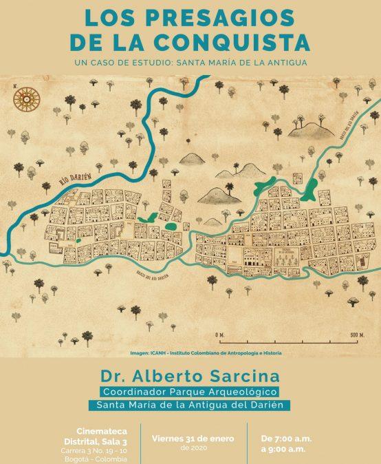 Los presagios de la Conquista: Un caso de estudio: Santa María de la Antigua – Charla abierta #1