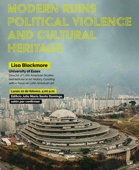 Modern ruins political violence and cultural heritage