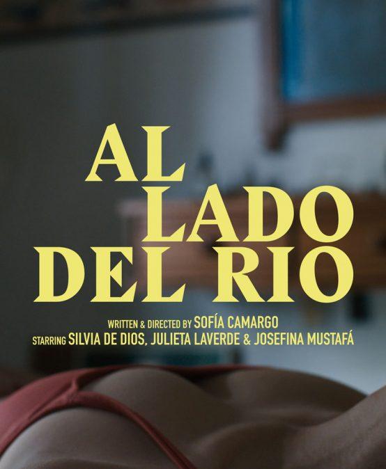 Al lado del río: el cortometraje de nuestra egresada Sofía Camargo escogido por el FICCI
