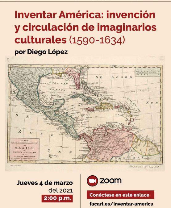 Inventar América: invención y circulación de imaginarios culturales (1590 – 1634)