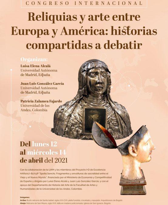 Congreso Internacional Reliquias y arte entre Europa y América: historias compartidas a debatir