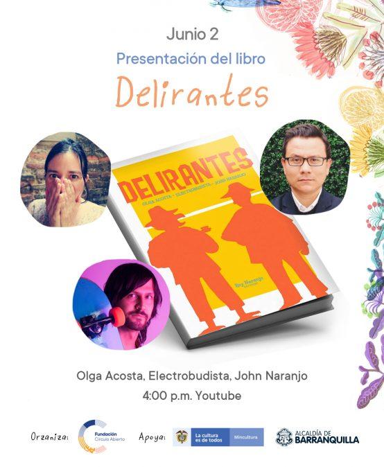 Festival épico 2021 – SALÓN DEL LIBRO Lanzamiento Delirantes