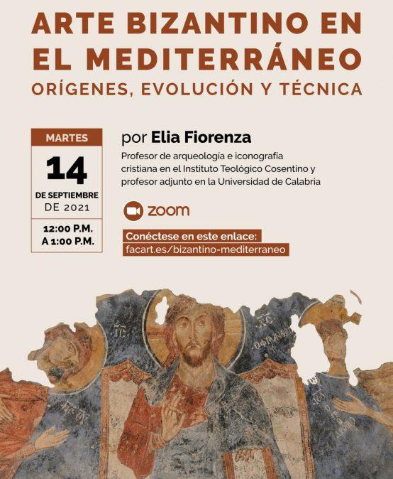 Charla abierta: Arte Bizantino en el Mediterráneo. Orígenes, evolución y técnica